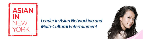 The NY's Leader in Asian Networking and Multi-Cultural Sharing