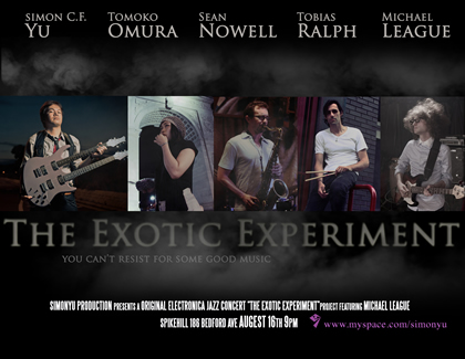 The Exotic Experiment